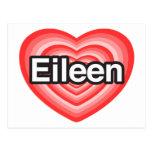 Amo a Eileen. Te amo Eileen. Corazón Tarjeta Postal