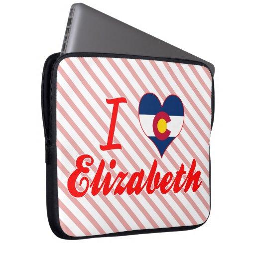 Amo a Elizabeth, Colorado Funda Ordendadores