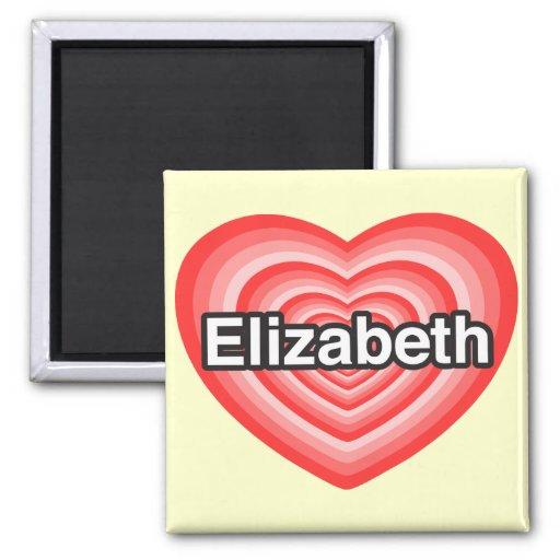 Amo a Elizabeth. Te amo Elizabeth. Corazón Imán Cuadrado