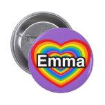 Amo a Emma. Te amo Emma. Corazón Pin