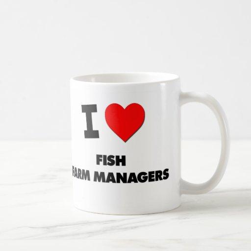Amo a encargados de la granja de pescados taza