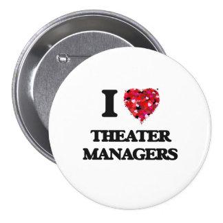 Amo a encargados del teatro pin redondo de 3 pulgadas