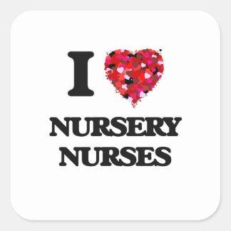 Amo a enfermeras del cuarto de niños pegatina cuadrada