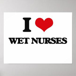 Amo a enfermeras mojadas impresiones