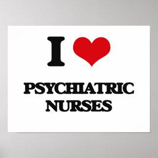Amo a enfermeras psiquiátricas posters