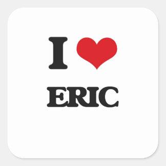 Amo a Eric Pegatina Cuadrada