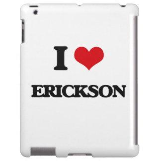 Amo a Erickson Funda Para iPad