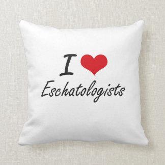 Amo a Eschatologists Cojines