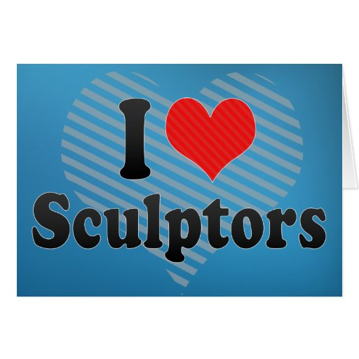 Amo a escultores tarjeta de felicitación