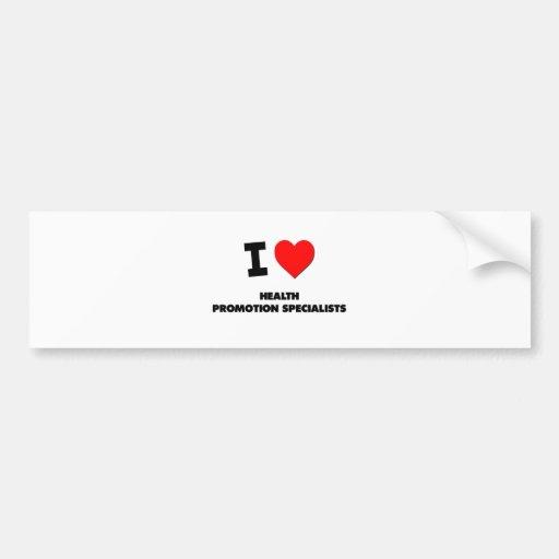 Amo a especialistas de la promoción de la salud pegatina de parachoque