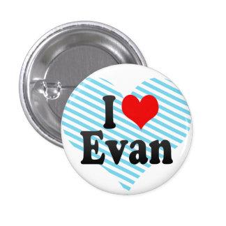Amo a Evan Pin Redondo 2,5 Cm
