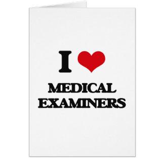 Amo a examinadores médicos tarjeta de felicitación