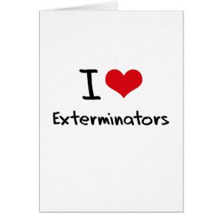Amo a Exterminators Tarjeta