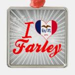 Amo a Farley, Iowa Adornos