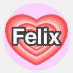 Amo a Felix. Te amo Felix. Corazón Etiquetas Redondas