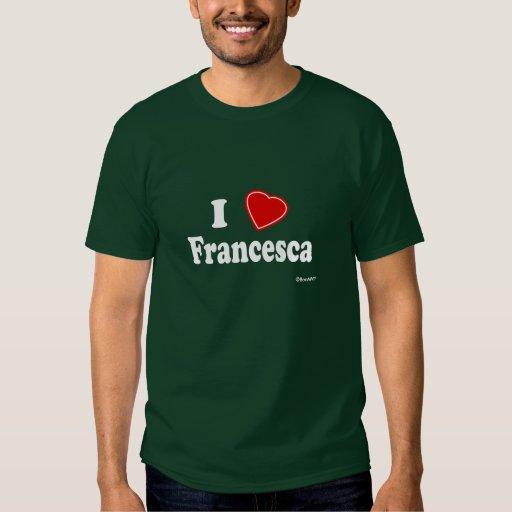 Amo a Francisca Remera