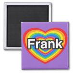 Amo a Frank. Te amo Frank. Corazón Imanes