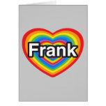 Amo a Frank. Te amo Frank. Corazón Tarjeton