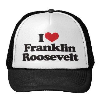 Amo a Franklin Roosevelt Gorro