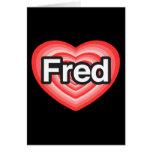 Amo a Fred. Te amo Fred. Corazón Felicitacion