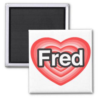 Amo a Fred. Te amo Fred. Corazón Imán Para Frigorífico