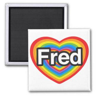 Amo a Fred. Te amo Fred. Corazón Iman