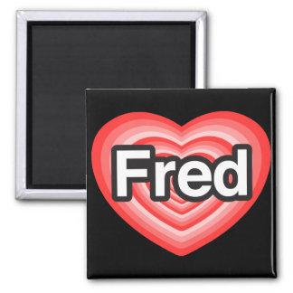 Amo a Fred. Te amo Fred. Corazón Iman Para Frigorífico