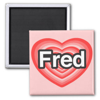 Amo a Fred. Te amo Fred. Corazón Iman De Frigorífico