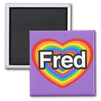 Amo a Fred. Te amo Fred. Corazón Imán Para Frigorifico