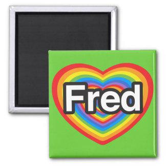 Amo a Fred. Te amo Fred. Corazón Imanes