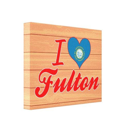 Amo a Fulton, Dakota del Sur Impresion En Lona