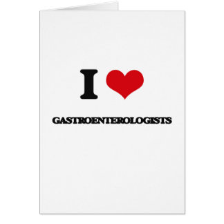 Amo a gastroenterólogos tarjetas
