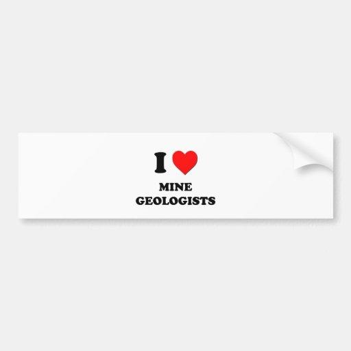 Amo a geólogos de la mina etiqueta de parachoque