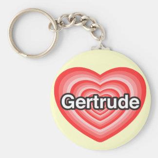 Amo a Gertrudis. Te amo Gertrudis. Corazón Llavero Redondo Tipo Pin