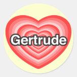 Amo a Gertrudis. Te amo Gertrudis. Corazón Pegatina Redonda