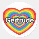 Amo a Gertrudis. Te amo Gertrudis. Corazón Etiqueta Redonda