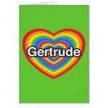 Amo a Gertrudis. Te amo Gertrudis. Corazón Tarjeta