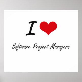 Amo a gestores de proyecto del software póster