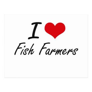 Amo a granjeros de los pescados postal
