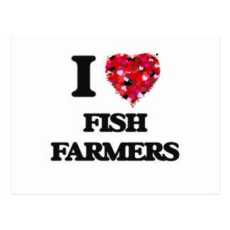 Amo a granjeros de los pescados tarjeta postal