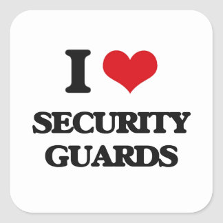 Amo a guardias de seguridad calcomanía cuadradas personalizada