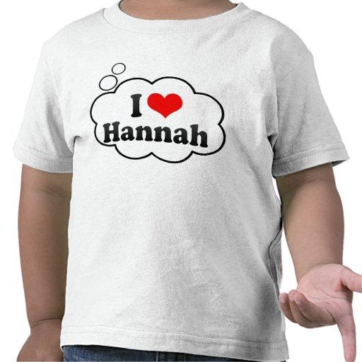 Amo a Hannah Camiseta