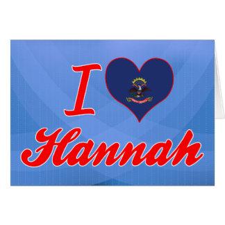 Amo a Hannah Dakota del Norte Felicitación