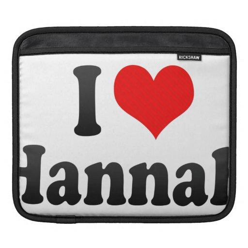 Amo a Hannah Funda Para iPads