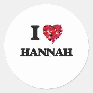 Amo a Hannah Pegatina Redonda