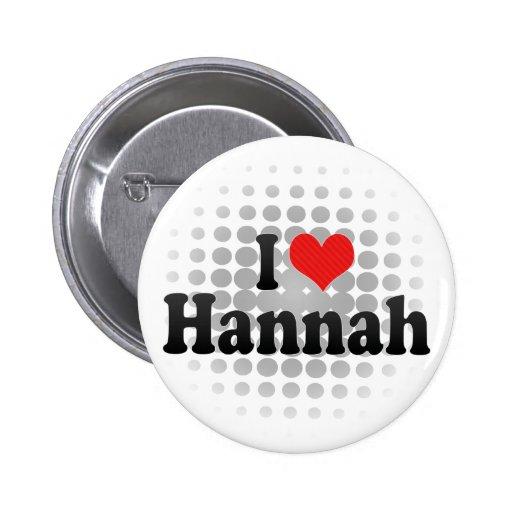 Amo a Hannah Pin Redondo 5 Cm