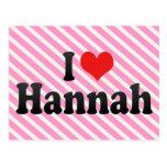 Amo a Hannah Tarjeta Postal