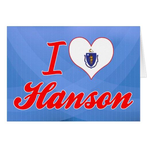 Amo a Hanson, Massachusetts Felicitaciones
