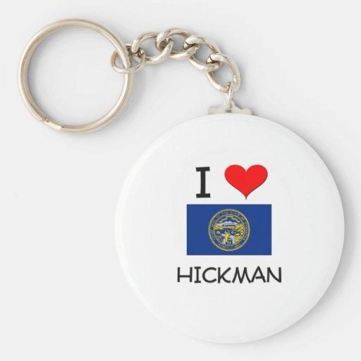 Amo a Hickman Nebraska Llaveros Personalizados
