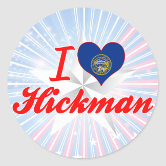 Amo a Hickman, Nebraska Pegatina Redonda